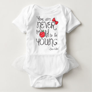 Snow White | You Are Never To Old To Be Young 2 Baby Bodysuit