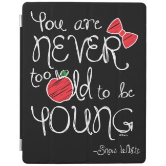 Snow White | You Are Never To Old To Be Young iPad Cover
