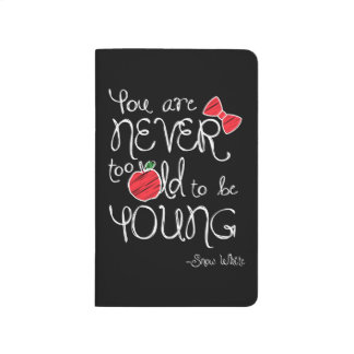 Snow White | You Are Never To Old To Be Young Journal