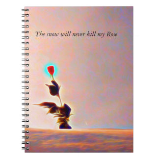 Snow will never kill my Rose Collection Notebook