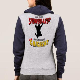 Snowboard or CHICKEN!?!? (blk) Hoodie