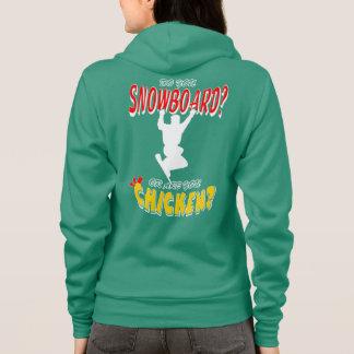 Snowboard or CHICKEN!?!? (wht) Hoodie