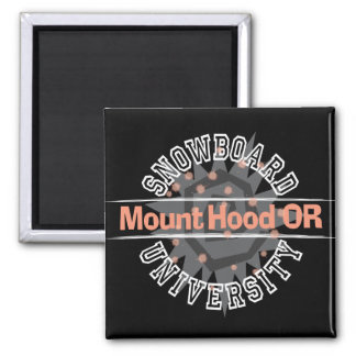 Snowboard University - Mount Hood OR Square Magnet