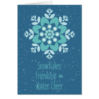 Snowflakes, Friendship and Winter Cheer Card