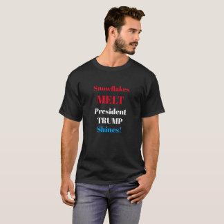 Snowflakes melt President TRUMP Shines! T shirt
