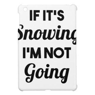 Snowing I'm Not Going iPad Mini Covers