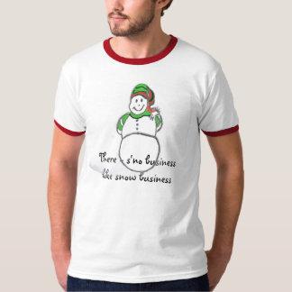 snowman , There - s'no businesslike snow bus... T-Shirt