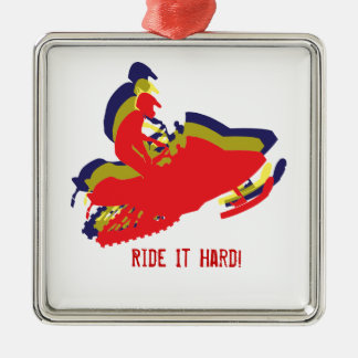 Snowmobiler/ Ride it Hard! Metal Ornament