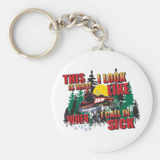 Snowmobiling Humor /Calling in Sick Basic Round Button Keychain