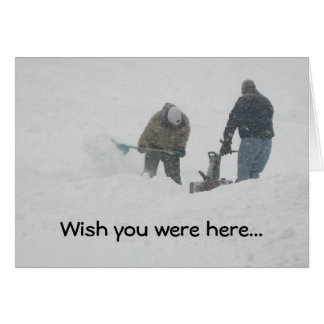 "Snowstorm ""Wish You Were Here"" Card"