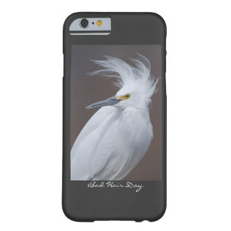 Snowy Egret with Bad hair Day? caption Barely There iPhone 6 Case