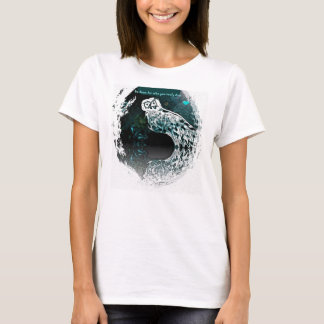 Snowy Owl graphic design with Quote ladies T Shirt
