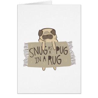 Snug as a Pug in a Rug Card
