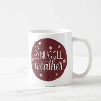 """Snuggle Weather"", Hand Lettered Winter Mug"