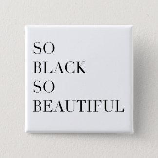 So Black So Beautiful Button