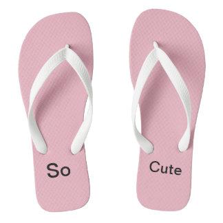 So Cute flip flops
