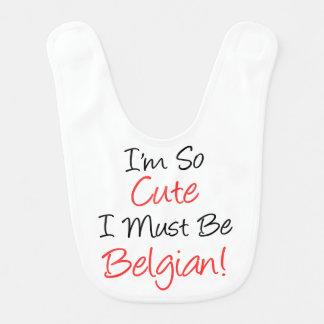So Cute Must Be Belgian Baby Bib