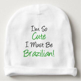So Cute Must Be Brazilian Baby Beanie