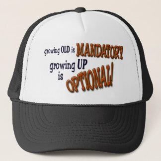 So don't grow up! trucker hat