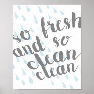 """""""So Fresh and So Clean Clean"""" 8x10 Print"""