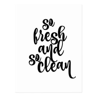 So Fresh and So Clean Postcard