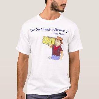 """""""So God Made a Farmer"""" - T-shirt"""