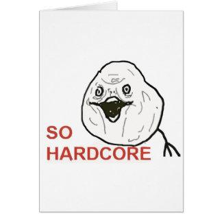 So Hardcore Greeting Card