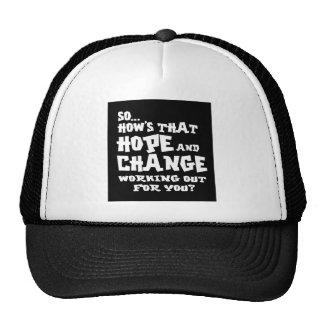 so hows hope and change dark shirt trucker hat