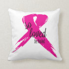 So Loved Be Healed Breast Cancer Ribbon Pillow