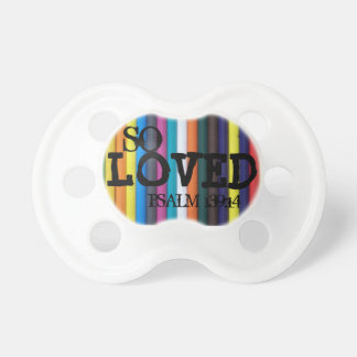 So Loved, Psalm 139:14 rainbow Pacifier