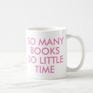 So many books So little time   Book Lover  Mug