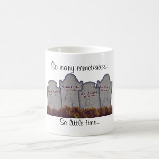 So many cemeteries! coffee mug