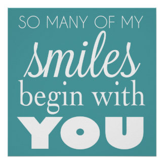 So Many of My Smiles Begin With You - Wall Art
