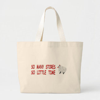 So Many Stores So Little Time Tote Bag