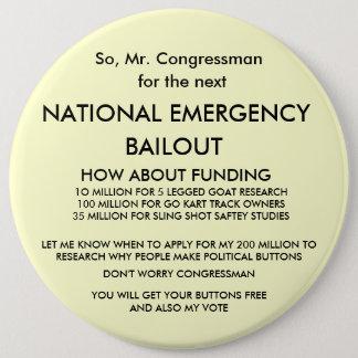 So, Mr. Congressman, 6 Inch Round Button