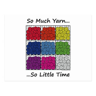 So Much Yarn, So Little Time Postcard
