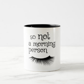 So Not A Morning Person Coffee Mug