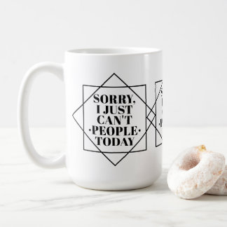 So Over People | Funny Introverts Quote Geometric Coffee Mug