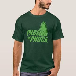 So PHRESH T-Shirt