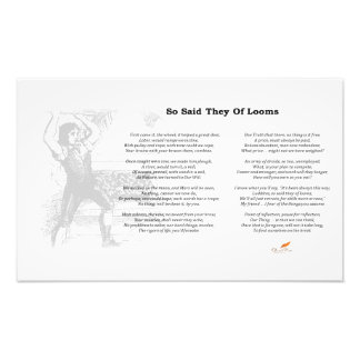 So Said They of Looms Poem on Photo Paper