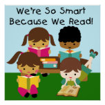 So Smart Because We Read Classroom Poster