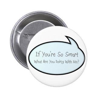 so smart pinback button