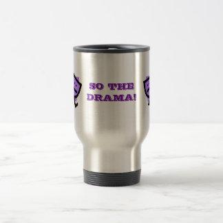SO THE DRAMA! w/purple masks 15 Oz Stainless Steel Travel Mug