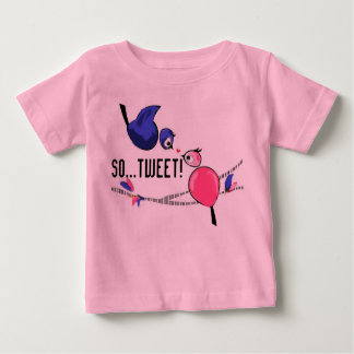 So...Tweet! Tee Shirt