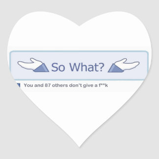 So What? (Facebook Button) Heart Sticker
