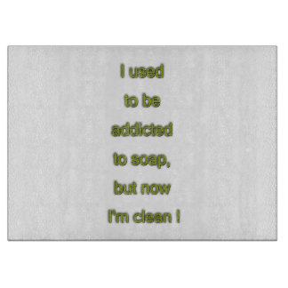 Soap funny text cutting board