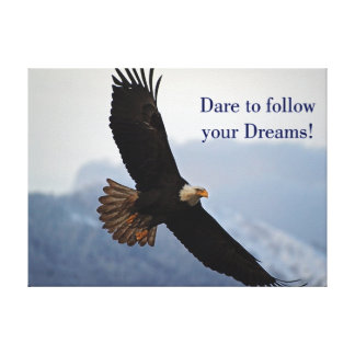 Soaring Bald Eagle Inspirational Quote Stretched Canvas Prints
