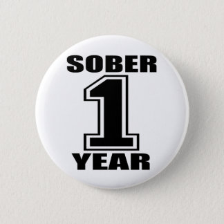 Sober 1 Year Black on White 2 Inch Round Button