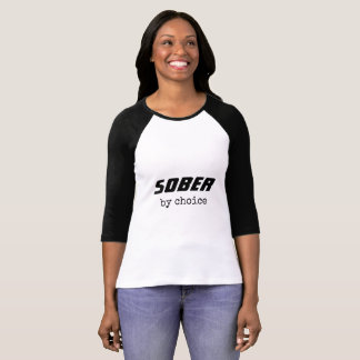 Sober by Choice, Sobriety Typography Motivational T-Shirt