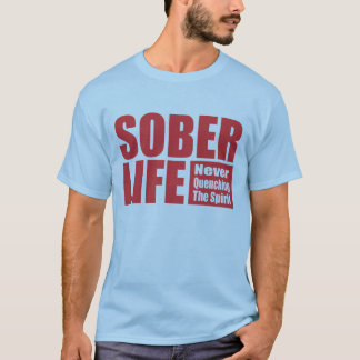 Sober Life- Red T-Shirt